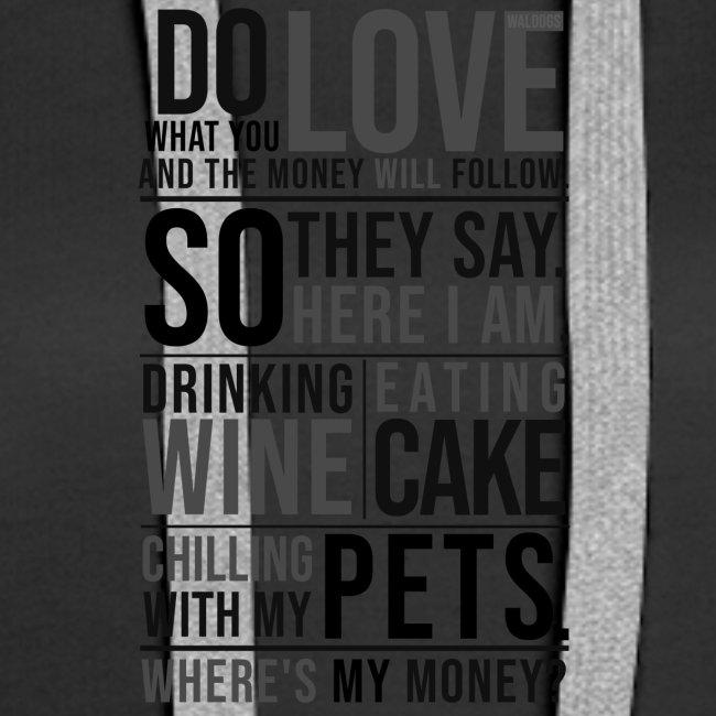 Wine, Cake, Pets - II
