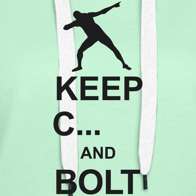 Keep Calm And... Bolt 2c