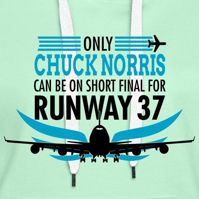Tylko Chuck Norris ląduje na pasie startowym 37