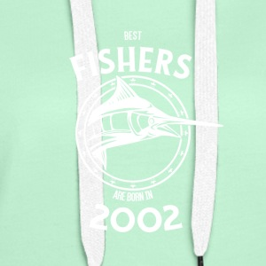 Present for fishers born in 2002 - Women's Premium Hoodie
