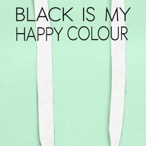 black_is_my_happy_color - Sweat-shirt à capuche Premium pour femmes