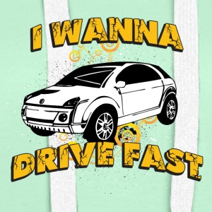 I wanna drive fast small ugly car - Women's Premium Hoodie