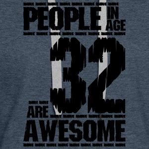 PEOPLE IN AGE 32 ARE AWESOME - Women's Premium Hoodie