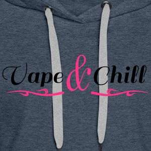 Vape and Chill - Frauen Premium Hoodie
