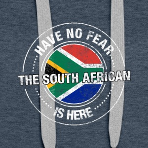 Have No Fear The South African Is Here Shirt - Women's Premium Hoodie