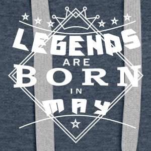 Legends may born birthday gift birth - Women's Premium Hoodie