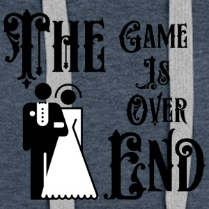Just Married The Game er Over The End - Premium hettegenser for kvinner