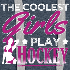 Fedeste GIRLS PLAY HOCKEY - Dame Premium hættetrøje