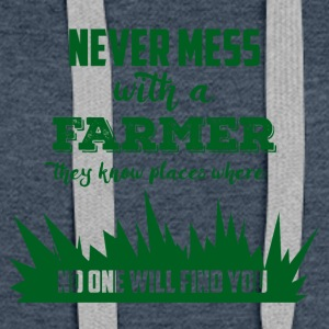 Farmer / Farmer / Farmer: Never mess with a Farme - Women's Premium Hoodie