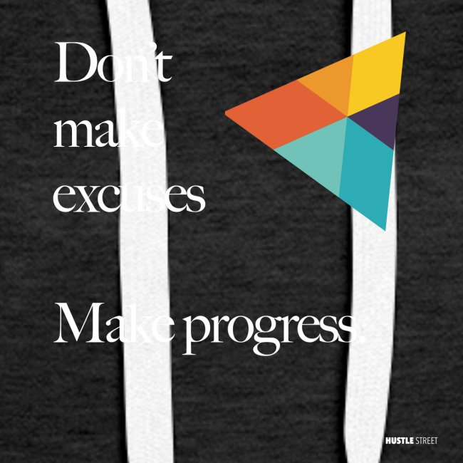 Dont Make Excuses T Shirt