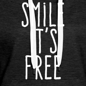Smile it's free - Women's Premium Hoodie