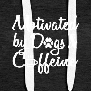 attract only by dogs and caffeine - Women's Premium Hoodie