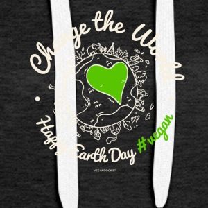 "Vegan TShirt ""Change the World"" (Earth Day) - Women's Premium Hoodie"