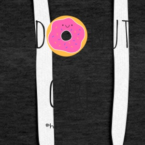 i donut care - i do not care - Women's Premium Hoodie