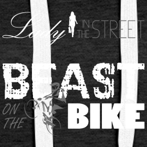 Lady in the Street - Beast on the bike! - Women's Premium Hoodie