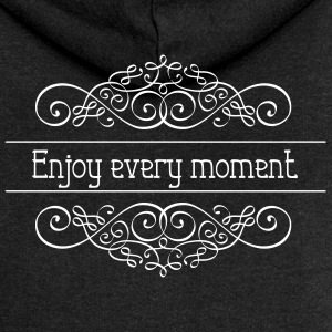 Enjoy every moment - Women's Premium Hooded Jacket