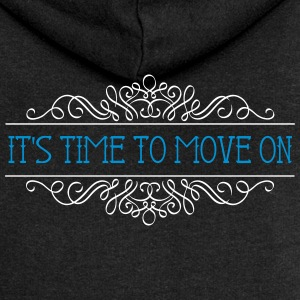 IT'S TIME TO MOVE ON - Women's Premium Hooded Jacket