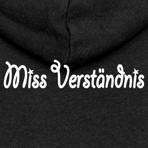 Miss Verständnis - Frauen Premium Kapuzenjacke