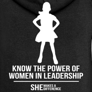 Know the power of woman in leadership shirt - Women's Premium Hooded Jacket