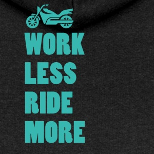 Biker / motorcycle: Work less. Ride more. - Women's Premium Hooded Jacket