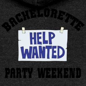 Bachelorette Party Help Wanted - Women's Premium Hooded Jacket