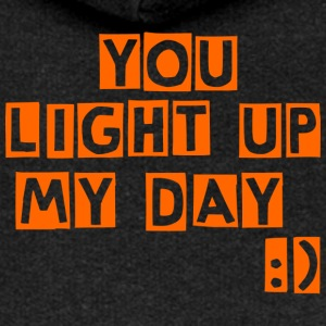 you light up my day - Women's Premium Hooded Jacket