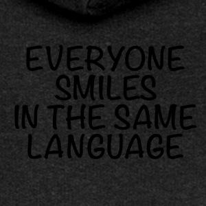 Everyone smiles in the same language - Frauen Premium Kapuzenjacke
