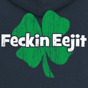 Irish Fecking eejit - Premium hettejakke for kvinner