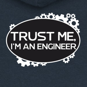 Trust me I'm an engineer - Women's Premium Hooded Jacket