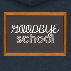 High School / Graduation: Goodbye School - Women's Premium Hooded Jacket