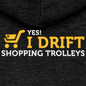 Yes! I Drift With Shopping Cart In The Supermarket - Women's Premium Hooded Jacket