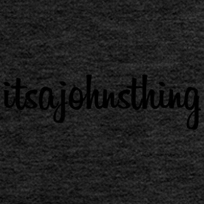 Itsajohnsthing s.