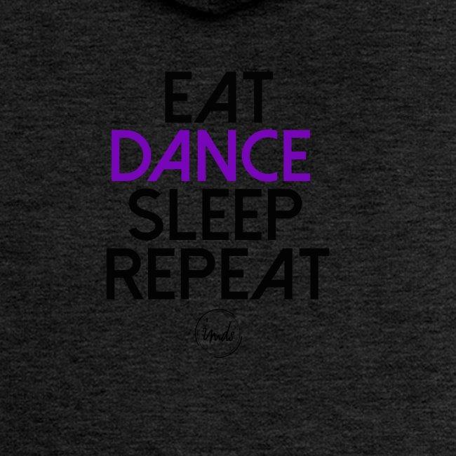 Eat dance sleep repeat