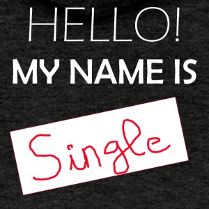 My Name is Single - Chaqueta con capucha premium mujer