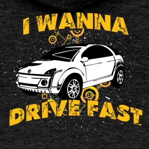 I wanna drive fast small ugly car - Women's Premium Hooded Jacket