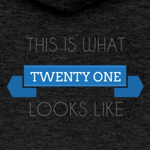21 Birthday: This is what twenty one looks like - Women's Premium Hooded Jacket
