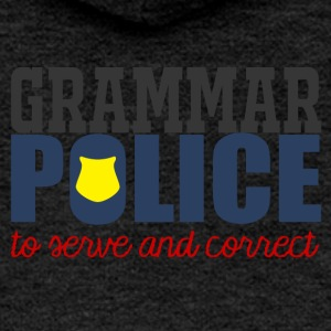 Police: Grammar Police to serve and correct - Women's Premium Hooded Jacket