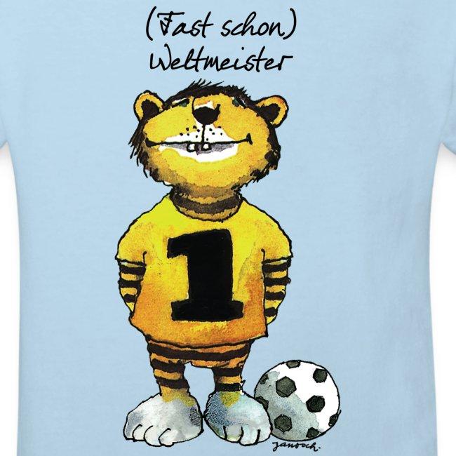 Janosch Tiger Fast Schon Weltmeister