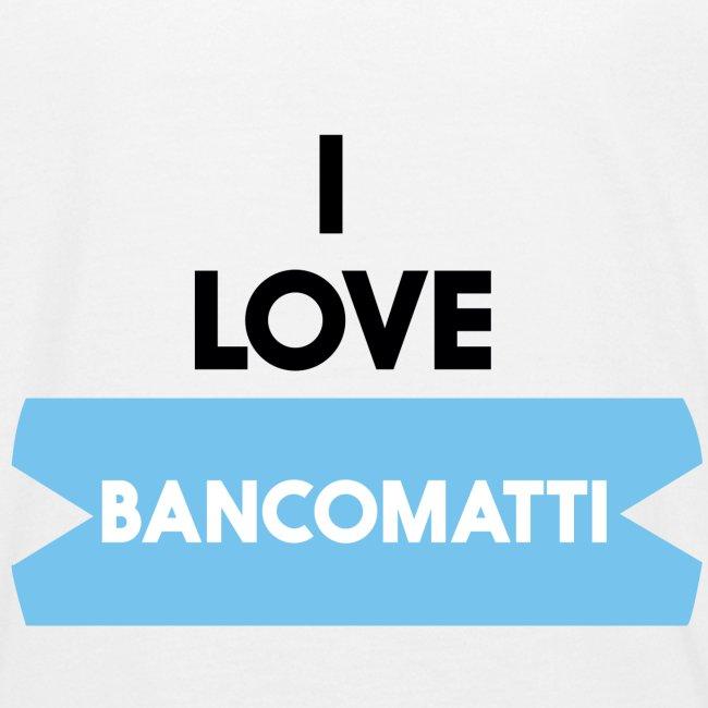 I LOVE BANCOMATTI VerNERA