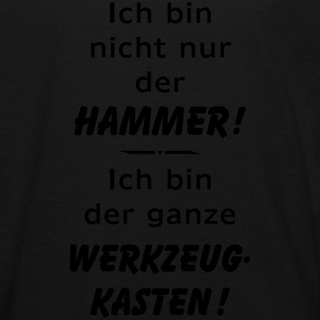 Ich bin nicht nur der Hammer - der Werkzeugkasten