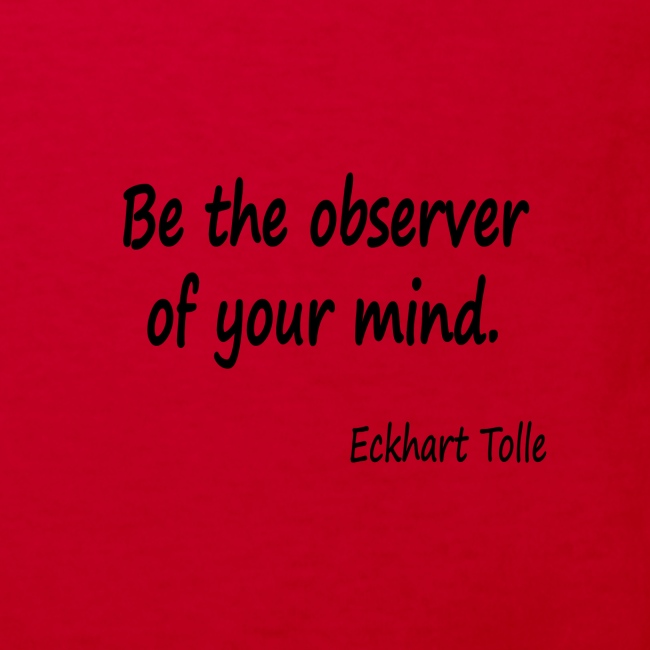 Observe youir mind