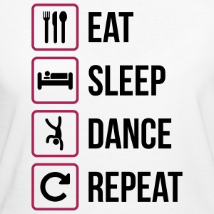 Eat Sleep Dance Repeat - Frauen Bio-T-Shirt