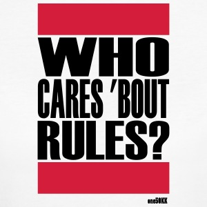 Who cares bout rules - Women's Organic T-shirt