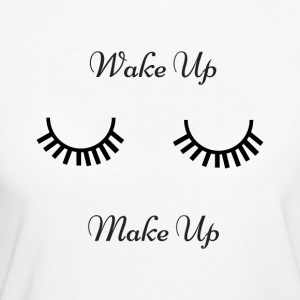Wake up & make up - Women's Organic T-shirt