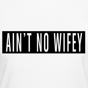 Is not No Wifey - Frauen Bio-T-Shirt
