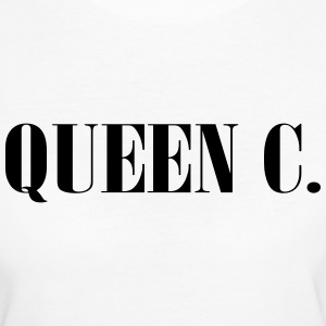 Queen C. You're the Queen! - Women's Organic T-shirt