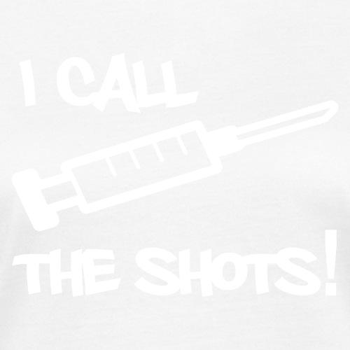 I call the shots! - Naisten luonnonmukainen t-paita