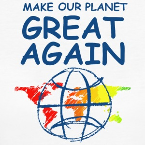 Make Our Planet Great Again - Frauen Bio-T-Shirt