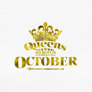 QUEENS are born in OCTOBER - Women's Organic T-shirt