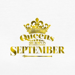 QUEENS are born in SEPTEMBER - Women's Organic T-shirt